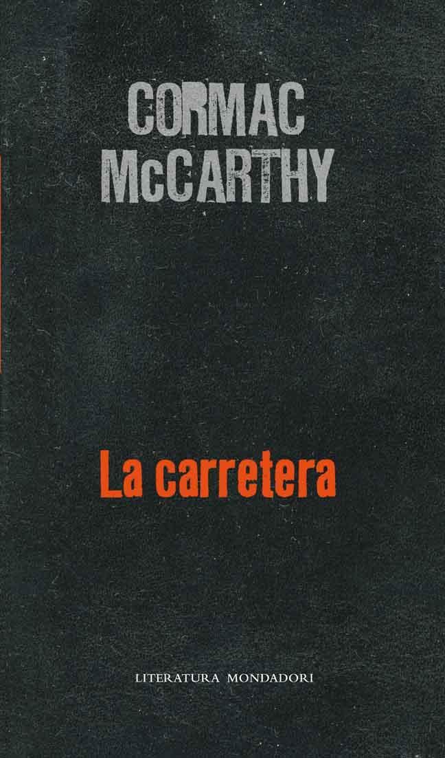 Cormac McCarthy-La carretera